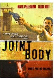 Película: Joint Body