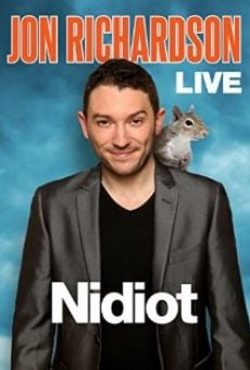 Watch Jon Richardson Live: Nidiot online stream