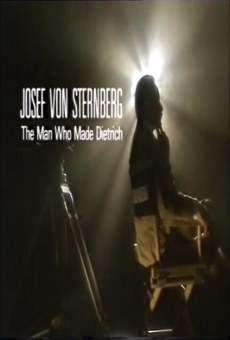 Josef von Sternberg, the Man Who Made Dietrich online
