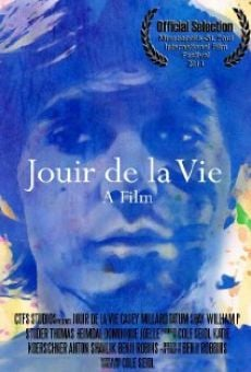 Jouir De La Vie on-line gratuito