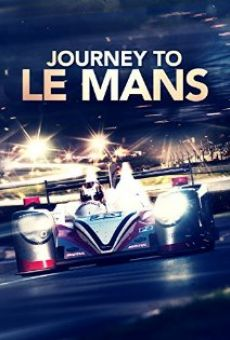 Ver película Journey to Le Mans
