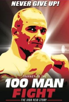 Ver película Journey to the 100 Man Fight: The Judd Reid Story
