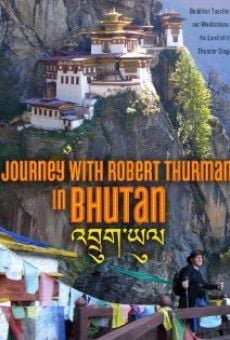 Journey with Robert Thurman in Bhutan gratis