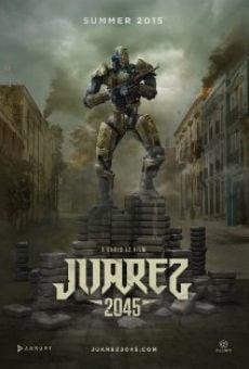 Ver película Juarez 2045