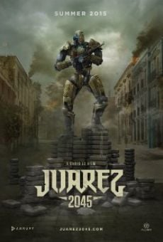 Juarez 2045 online