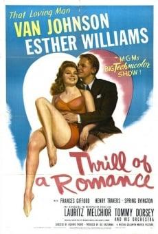 Thrill of a Romance on-line gratuito