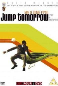 Jump Tomorrow online kostenlos