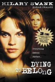 Dying to Belong on-line gratuito