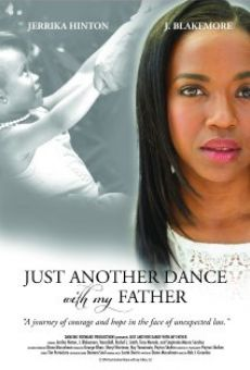Watch Just Another Dance with My Father online stream