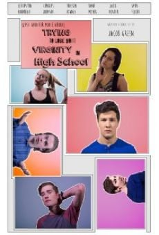 (Just Another Movie About) Trying to Lose Your Virginity in High School