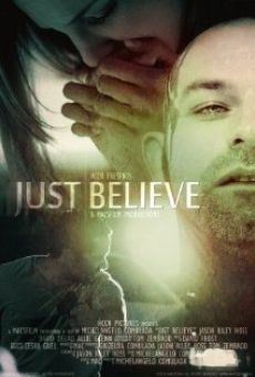 Just Believe on-line gratuito