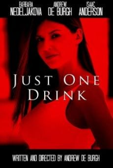 Película: Just One Drink