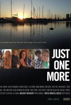 Película: Just One More