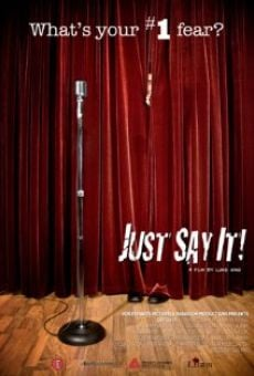 Watch Just Say It online stream