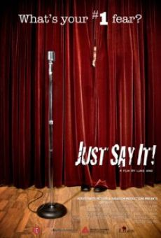 Ver película Just Say It