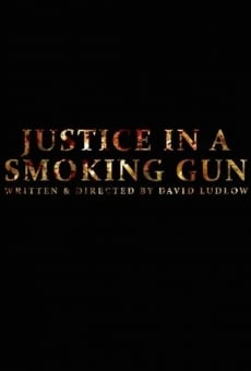 Justice in a Smoking Gun on-line gratuito