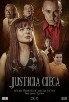 Watch Justicia Ciega online stream