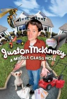Watch Juston McKinney: A Middle-Class Hole online stream