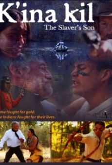 Ver película K'ina Kil: The Slaver's Son