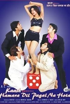 Ver película Kaash Hamara Dil Pagal Na Hota