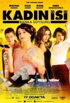 Ver película Kadin Isi Banka Soygunu