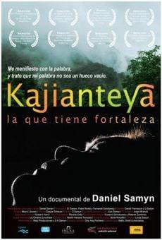 Watch Kajianteya, la que tiene fortaleza online stream