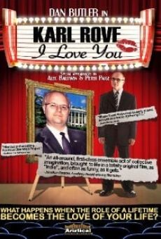 Ver película Karl Rove, I Love You