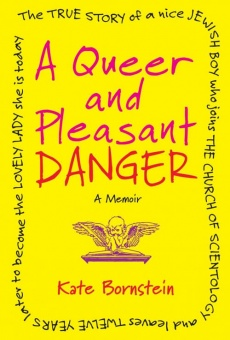 Kate Bornstein is a Queer & Pleasant Danger on-line gratuito