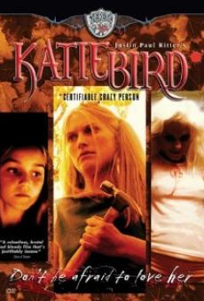 Ver película KatieBird *Certifiable Crazy Person