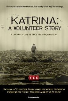 Katrina: A Volunteer Story on-line gratuito