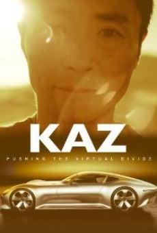 Watch Kaz: Pushing the Virtual Divide online stream
