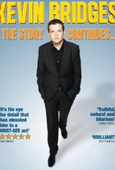 Kevin Bridges: The Story Continues... online free