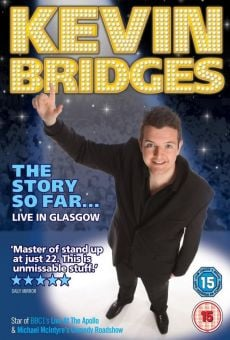Película: Kevin Bridges: The Story So Far