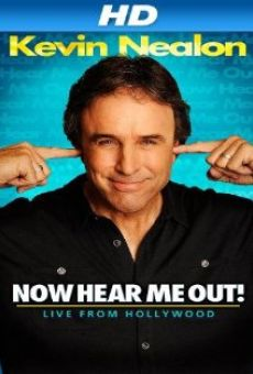 Ver película Kevin Nealon: Now Hear Me Out!