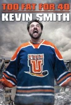 Watch Kevin Smith: Too Fat for 40! online stream