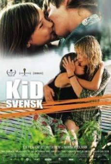 Kid Svensk online kostenlos