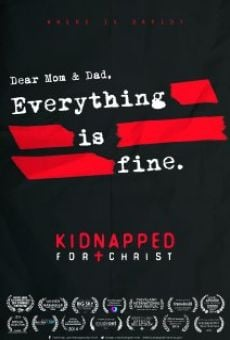 Kidnapped for Christ on-line gratuito