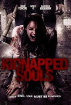 Watch Kidnapped Souls online stream
