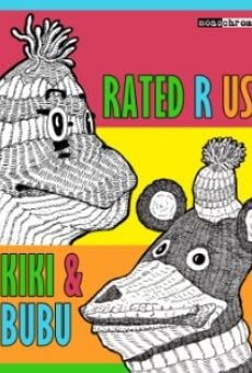 Kiki and Bubu: Rated R Us online kostenlos