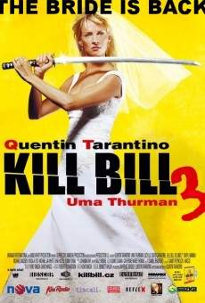 Kill Bill: Volume 3 online