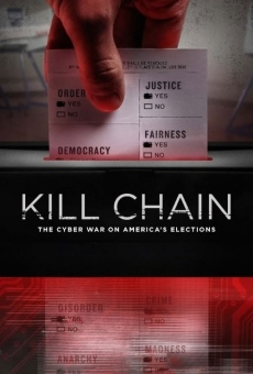 Kill Chain: The Cyber War on America's Elections on-line gratuito