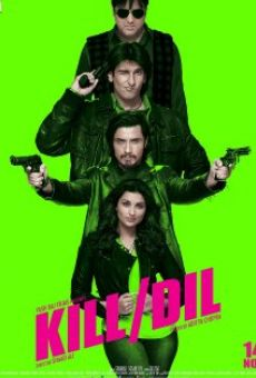 Kill Dil online streaming