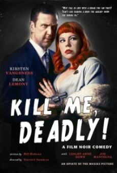 Película: Kill Me, Deadly