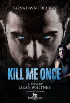 Kill Me Once online streaming