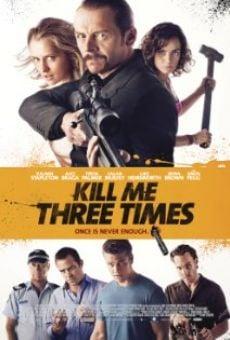 Watch Kill Me Three Times online stream