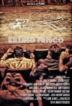 Killing Frisco online streaming