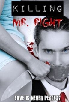 Killing Mr. Right on-line gratuito