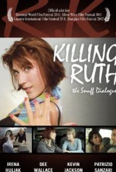 Película: Killing Ruth: The Snuff Dialogues