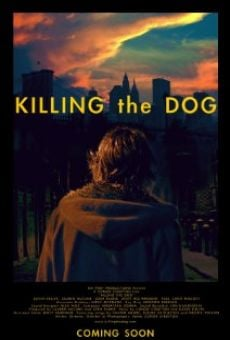 Killing the Dog online streaming