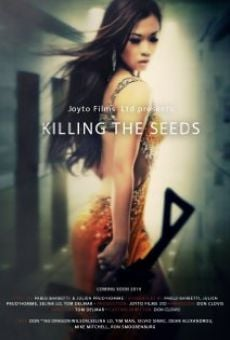 Película: Killing the Seeds